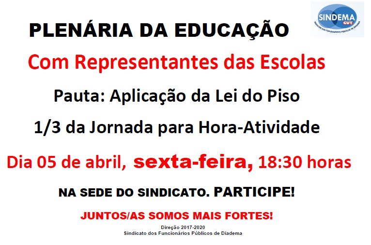 Plenária da Educação com Representantes das Escolas