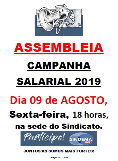 Assembleia 09 de agosto de 2019 Campanha Salarial 2019