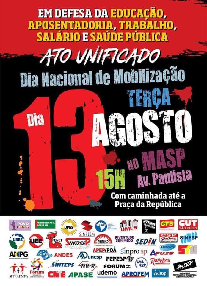 13 de Agosto - Dia Nacional de Mobilização em Defesa da Educação, da Aposentadoria, Trabalho, Salário e Saúde Pública