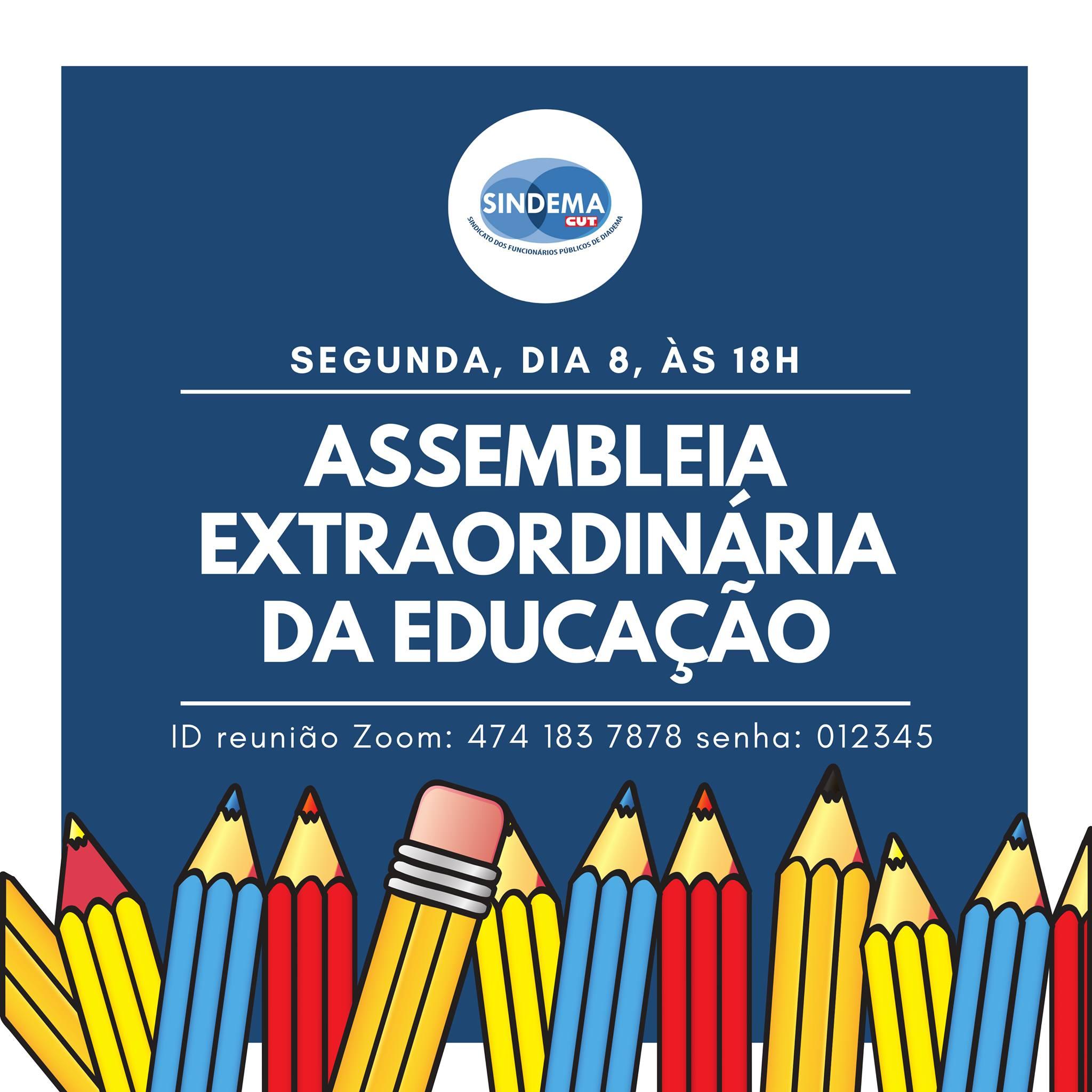 Assembleia extraordinária da Educação.