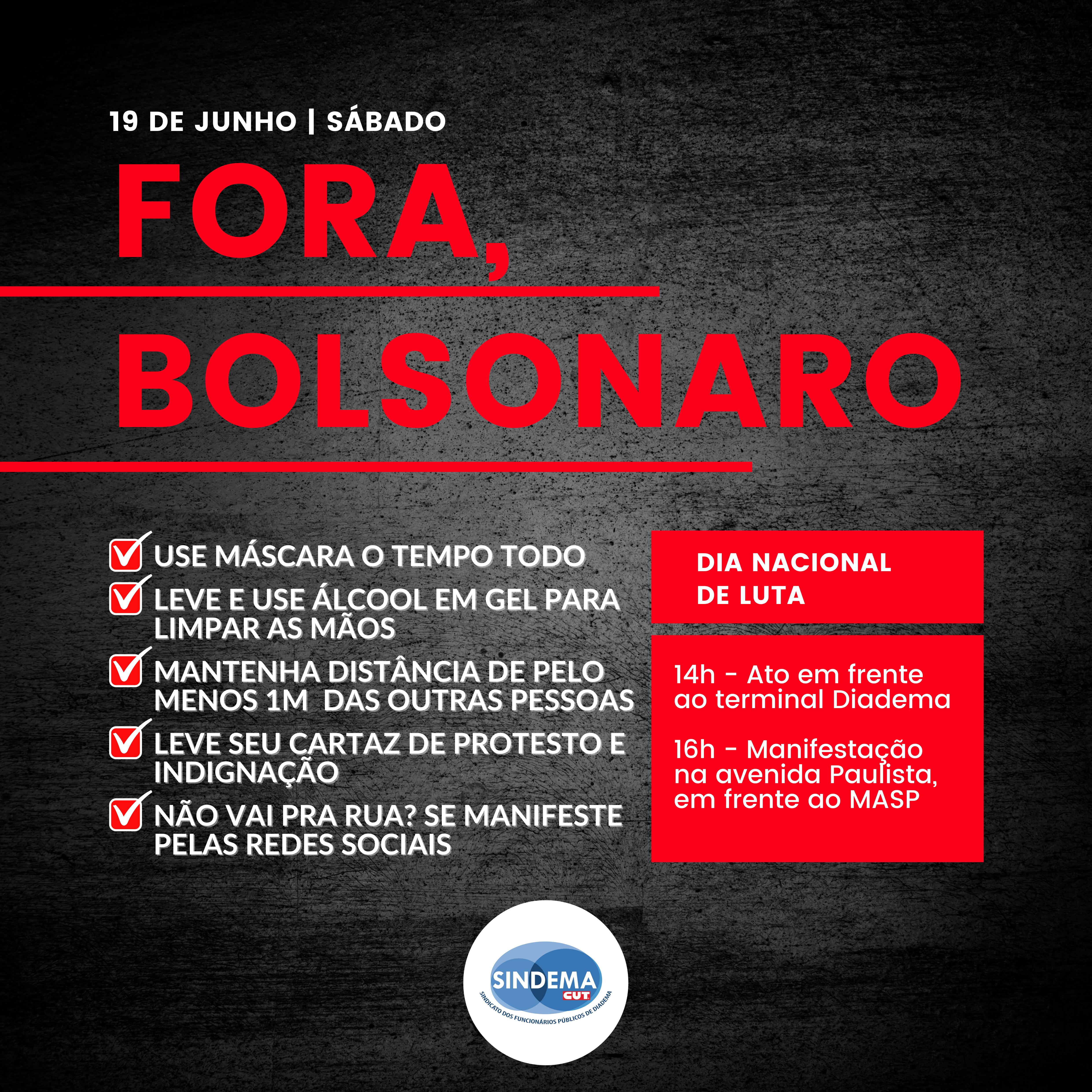 Fora, Bolsonaro!