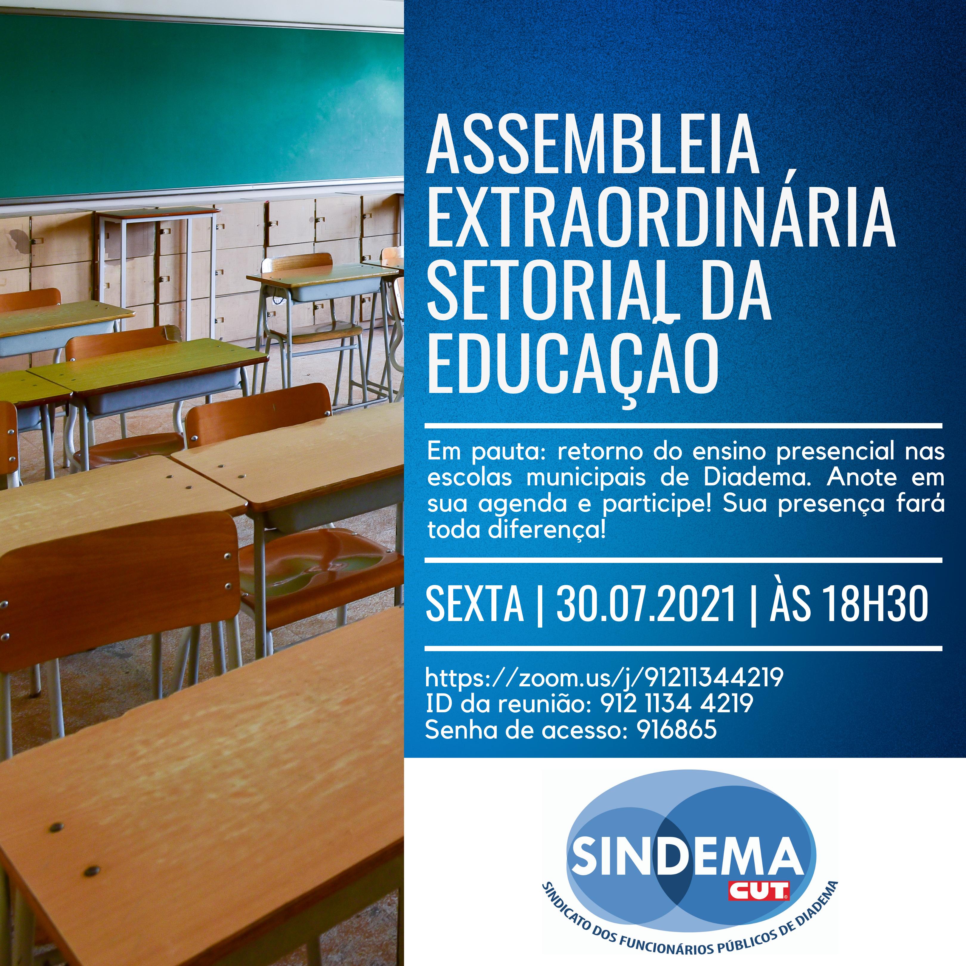 Assembleia extraordinária setorial da Educação.