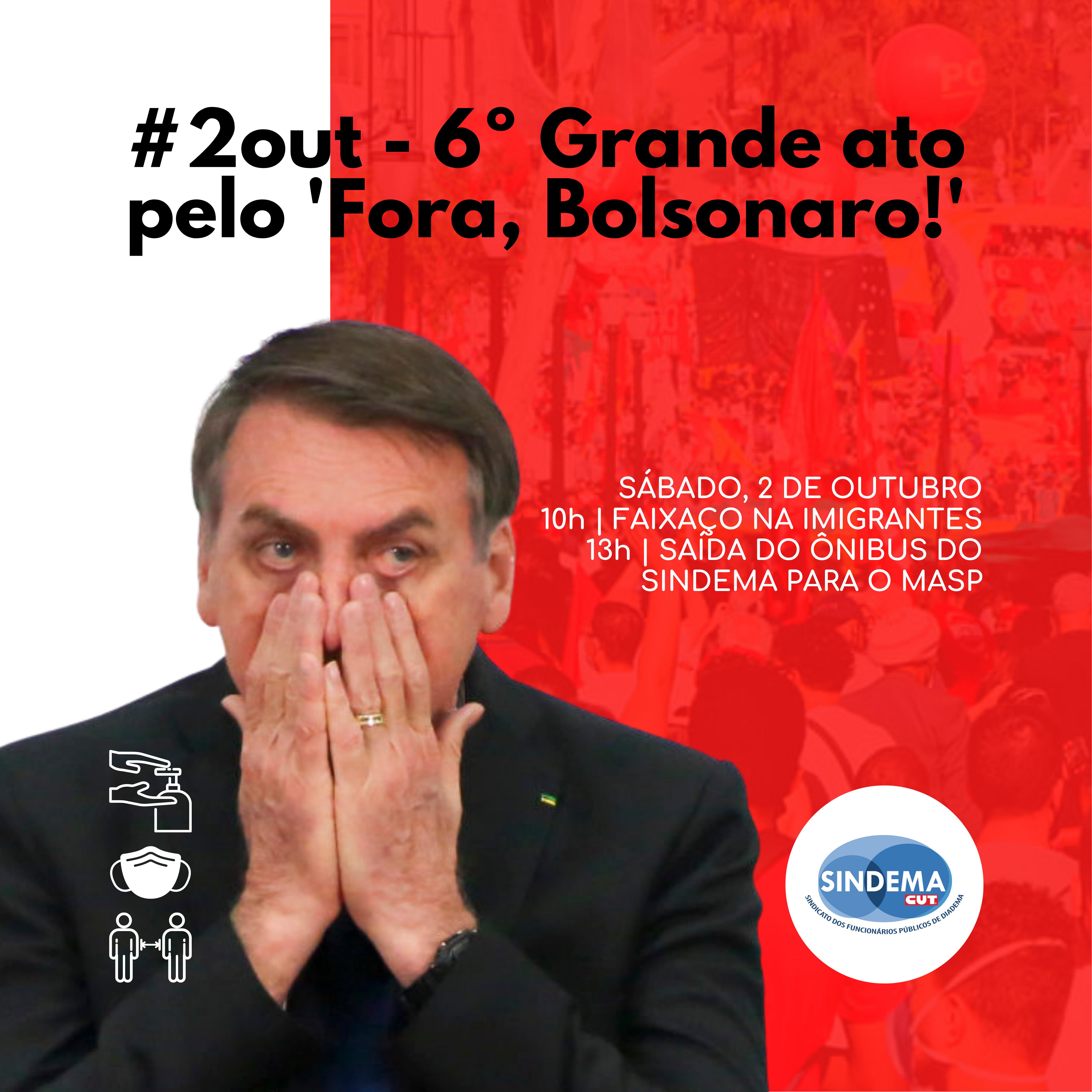 6º Grande ato pelo 'Fora, Bolsnaro'.